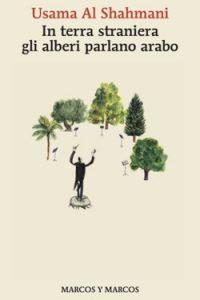 in-terra-straniera-gli-alberi-parlano-arabo_copertina-web